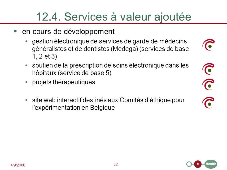 12.4. Services à valeur ajoutée