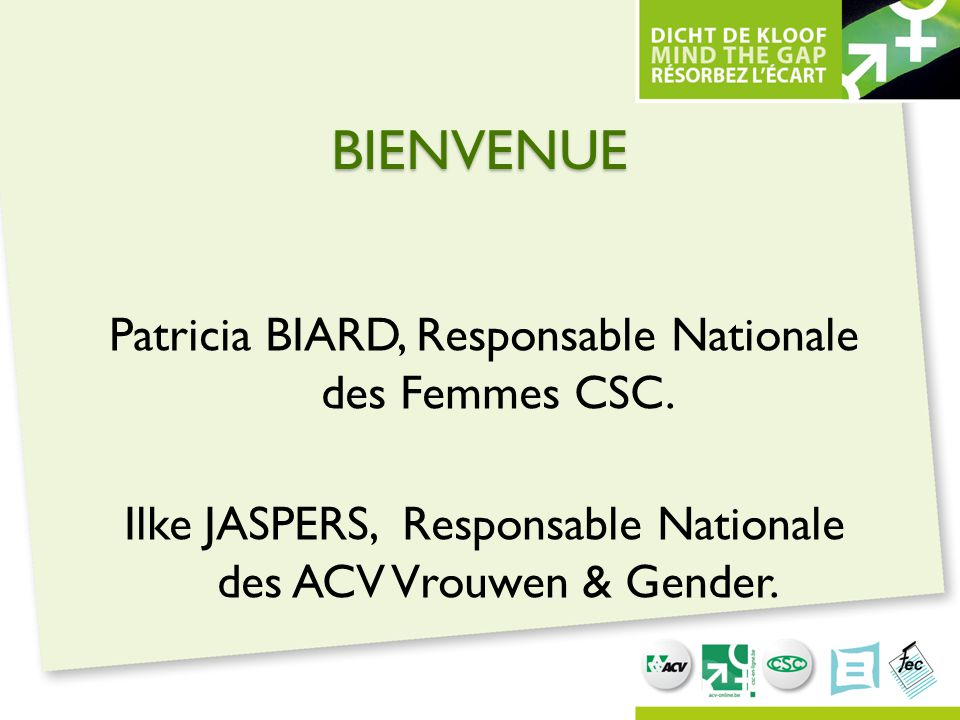 BIENVENUE Patricia Biard, Responsable Nationale des Femmes CSC.