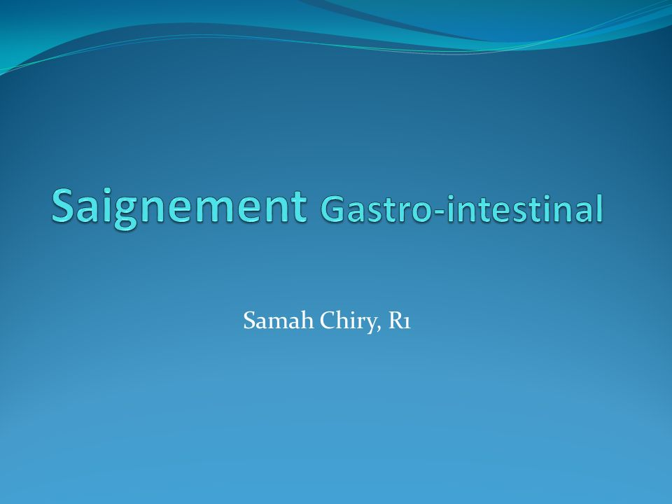 Saignement Gastro-intestinal