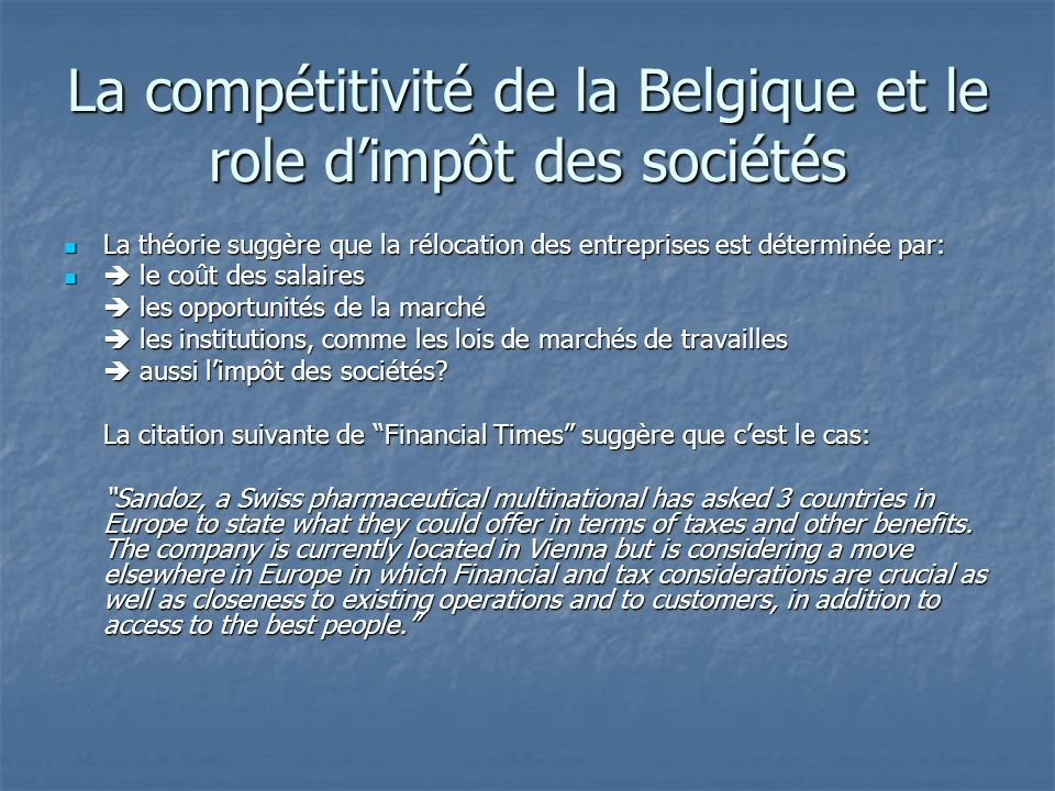La compétitivité de la Belgique et le role d'impôt des sociétés