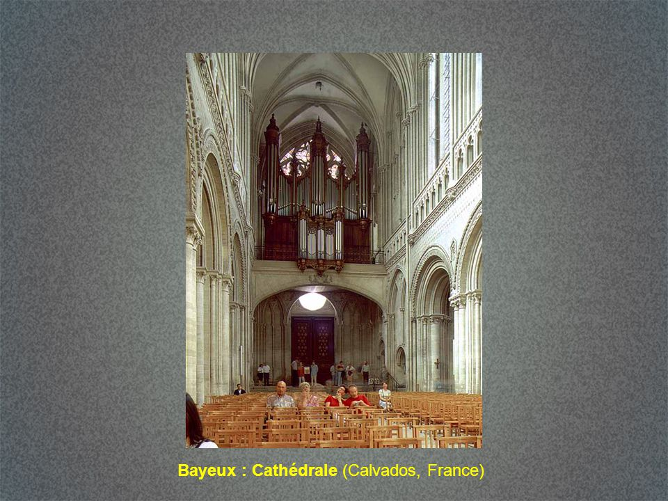 Bayeux : Cathédrale (Calvados, France)