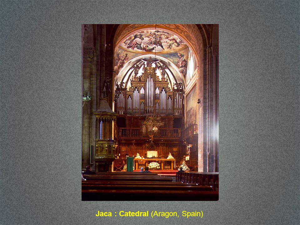 Jaca : Catedral (Aragon, Spain)