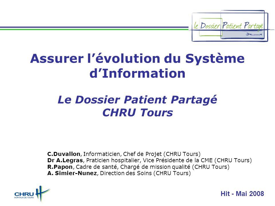 Assurer l'évolution du Système d'Information Le Dossier Patient Partagé CHRU Tours