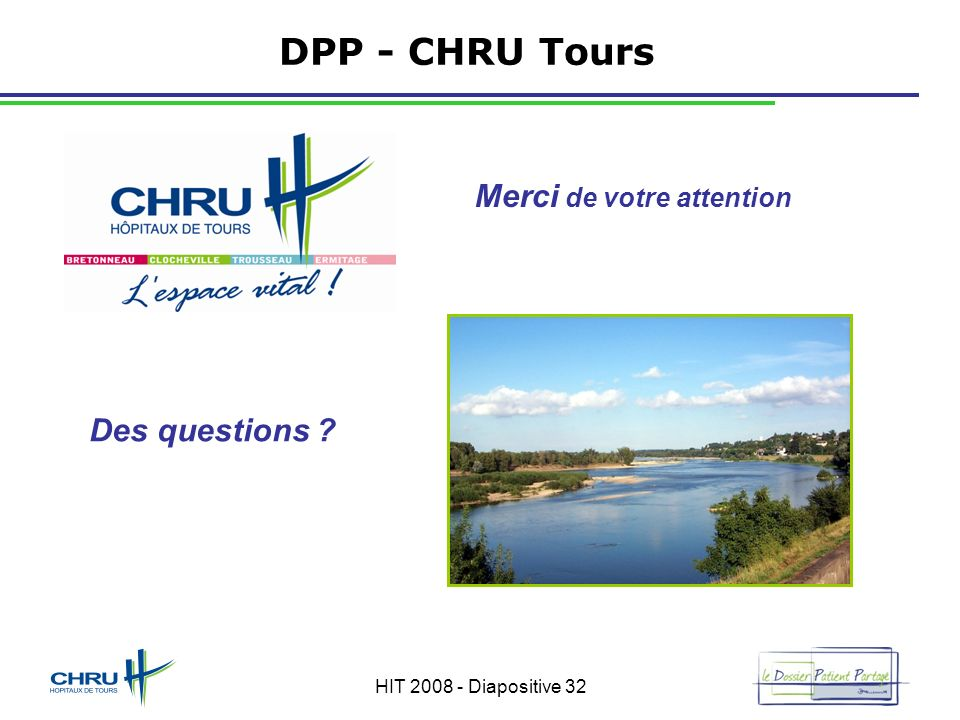 DPP - CHRU Tours Merci de votre attention Des questions