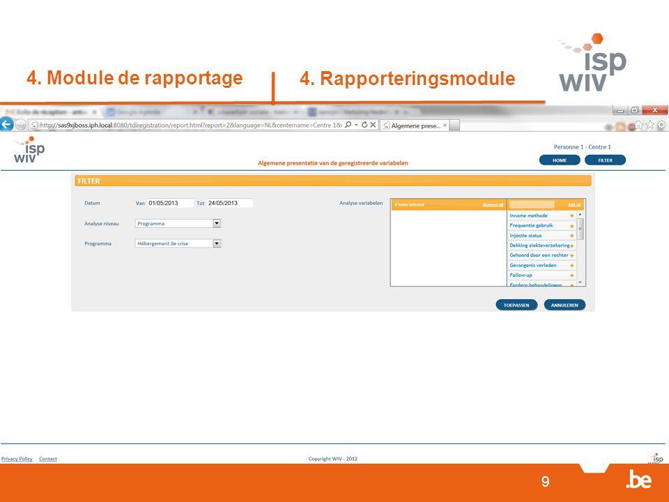4. Module de rapportage 4. Rapporteringsmodule