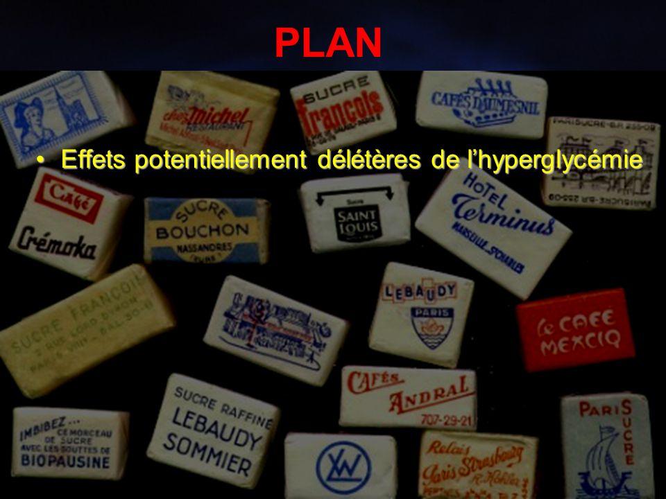 PLAN Effets potentiellement délétères de l'hyperglycémie 4/5/2017