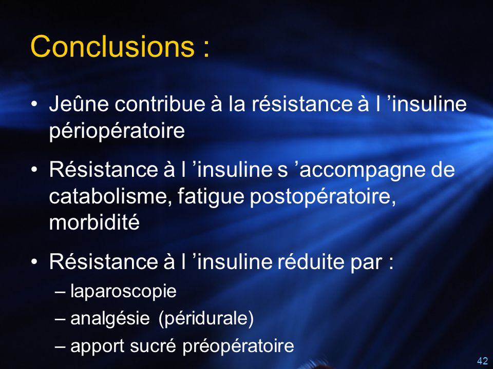 Conclusions : Jeûne contribue à la résistance à l 'insuline périopératoire.