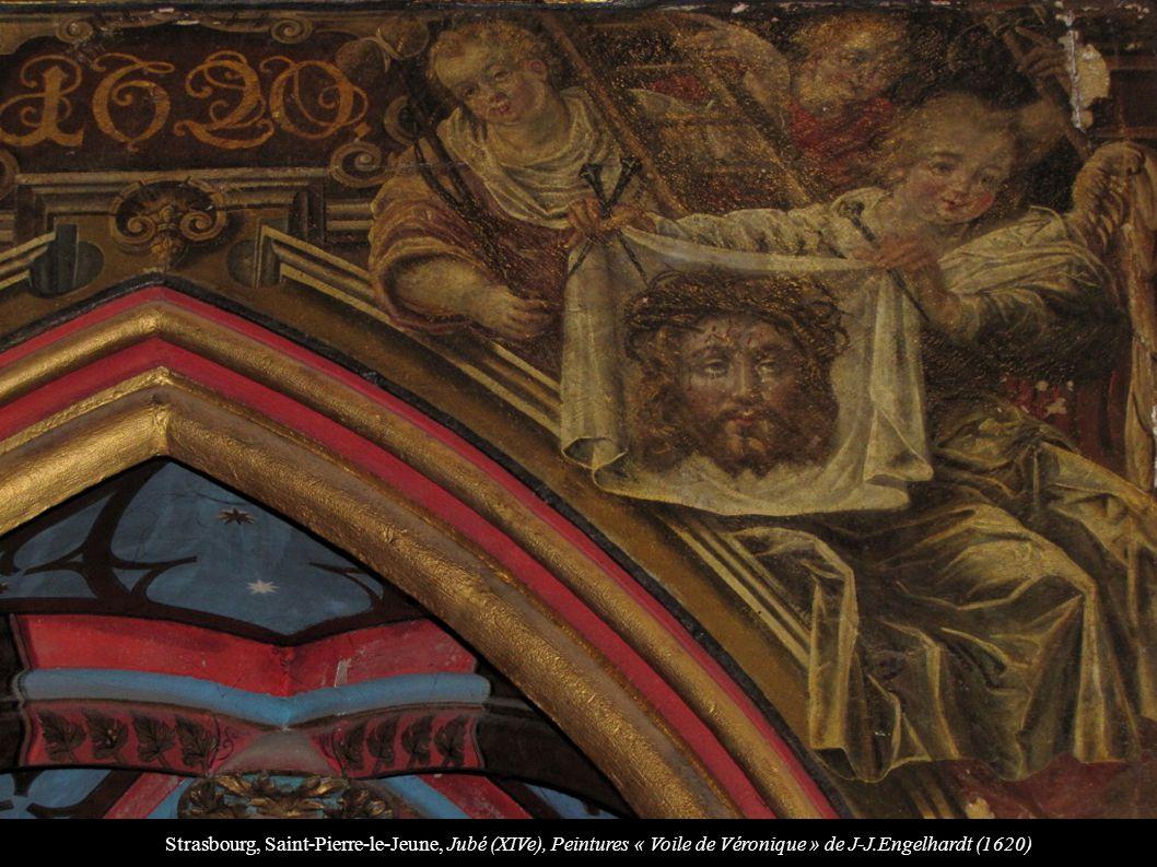 Strasbourg, Saint-Pierre-le-Jeune, Jubé (XIVe), Peintures « Voile de Véronique » de J-J.Engelhardt (1620)