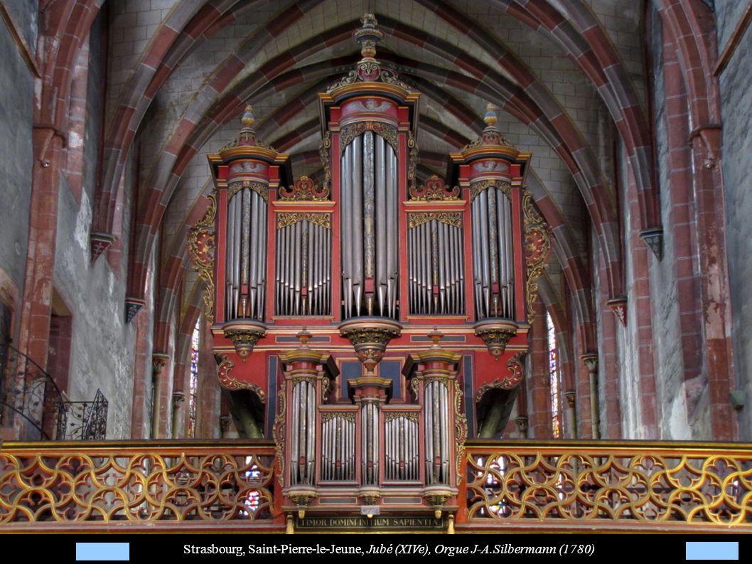 Strasbourg, Saint-Pierre-le-Jeune, Jubé (XIVe), Orgue J-A