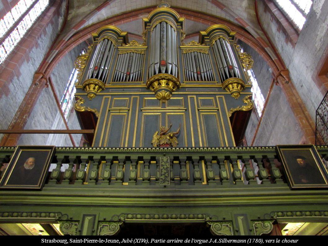 Strasbourg, Saint-Pierre-le-Jeune, Jubé (XIVe), Partie arrière de l orgue J-A.Silbermann (1780), vers le choeur