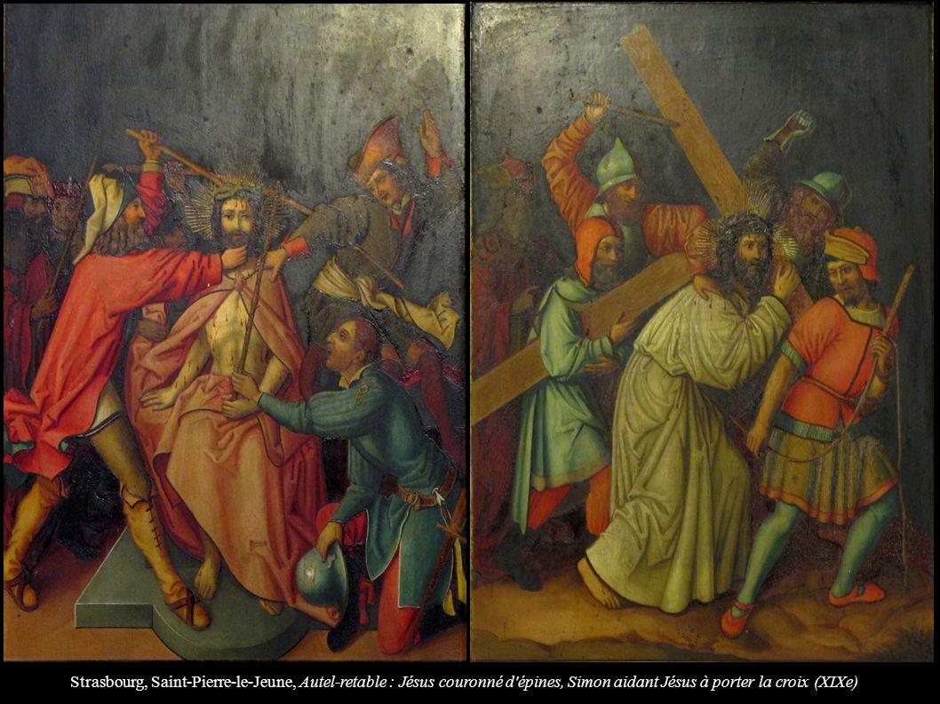 Strasbourg, Saint-Pierre-le-Jeune, Autel-retable : Jésus couronné d épines, Simon aidant Jésus à porter la croix (XIXe)