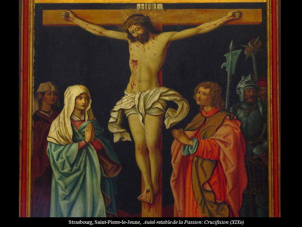 Strasbourg, Saint-Pierre-le-Jeune, Autel-retable de la Passion: Crucifixion (XIXe)