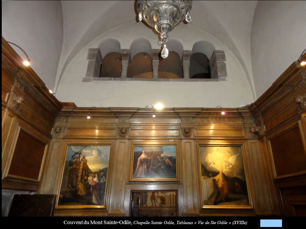 Couvent du Mont Sainte-Odile, Chapelle Sainte Odile, Tableaux « Vie de Ste Odile » (XVIIIe)