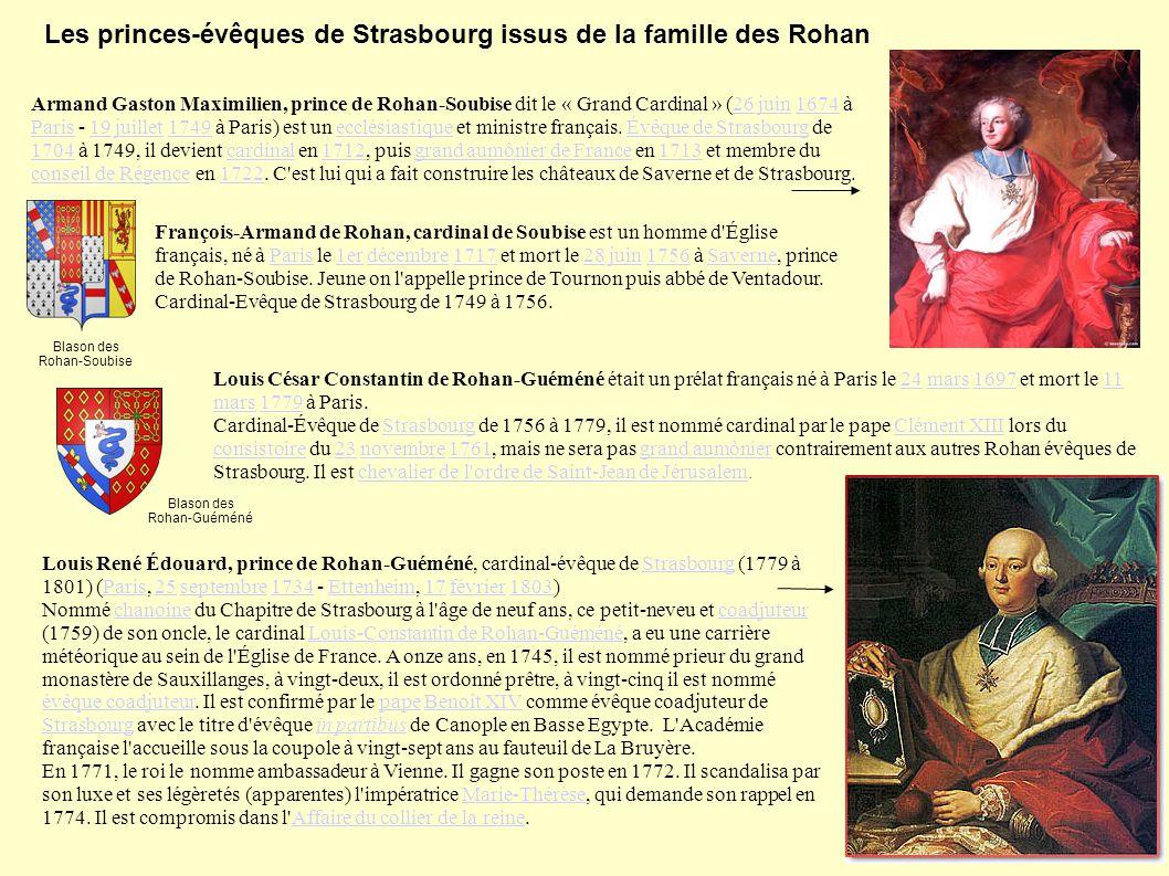 Les princes-évêques de Strasbourg issus de la famille des Rohan