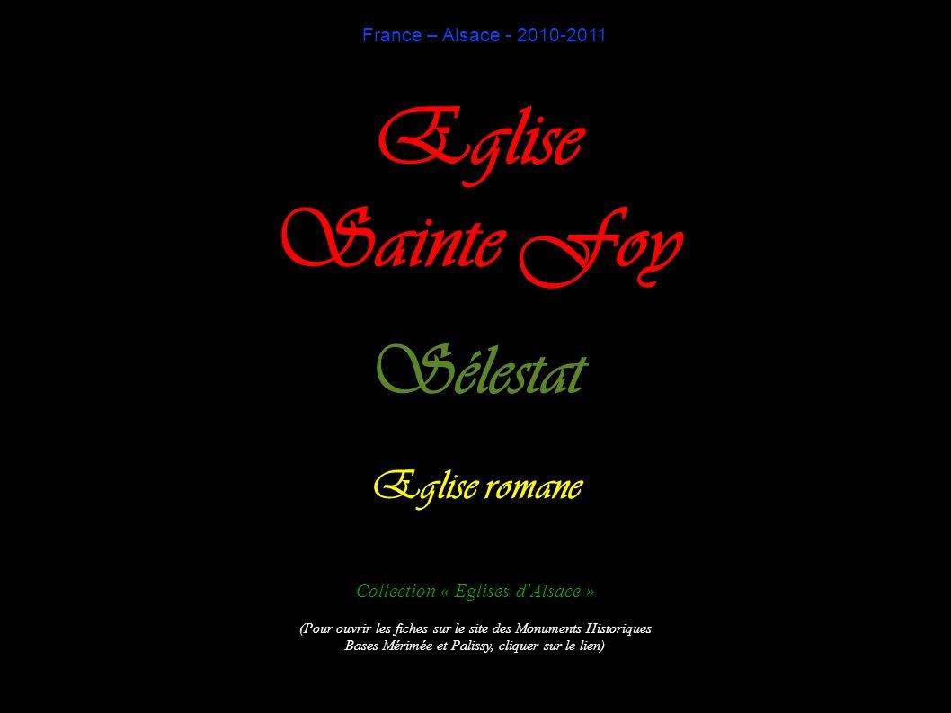 Eglise Sainte Foy Sélestat Eglise romane France – Alsace - 2010-2011