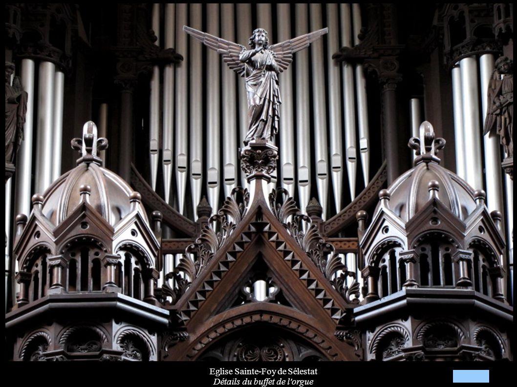 Eglise Sainte-Foy de Sélestat Détails du buffet de l orgue