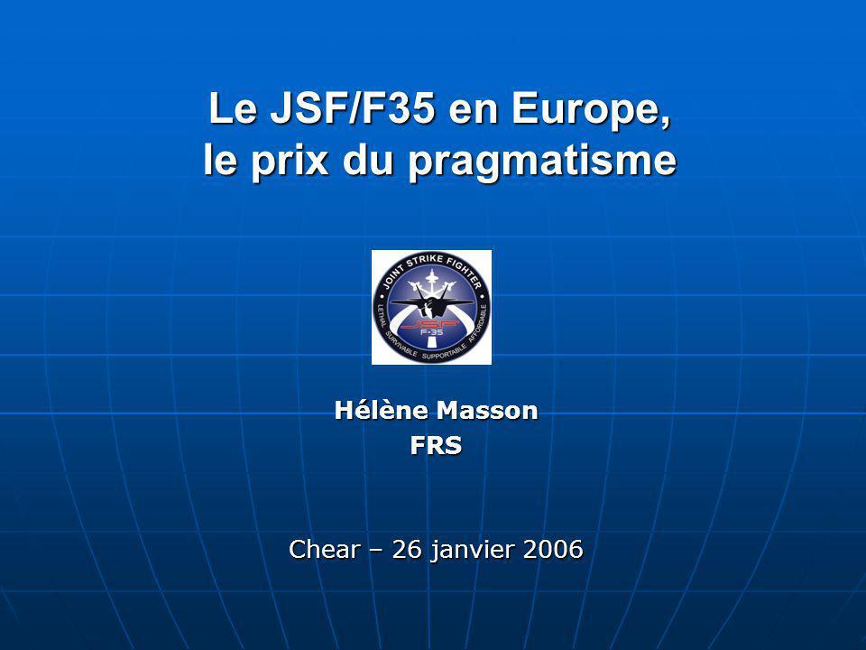 Le JSF/F35 en Europe, le prix du pragmatisme
