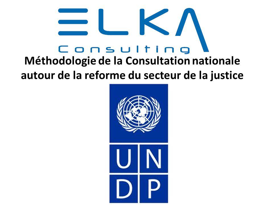 Méthodologie de la Consultation nationale autour de la reforme du secteur de la justice