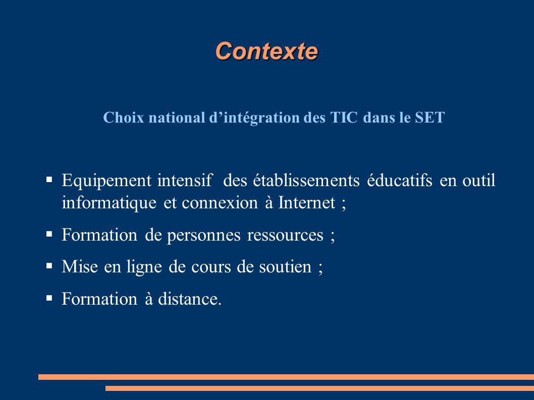 Choix national d'intégration des TIC dans le SET