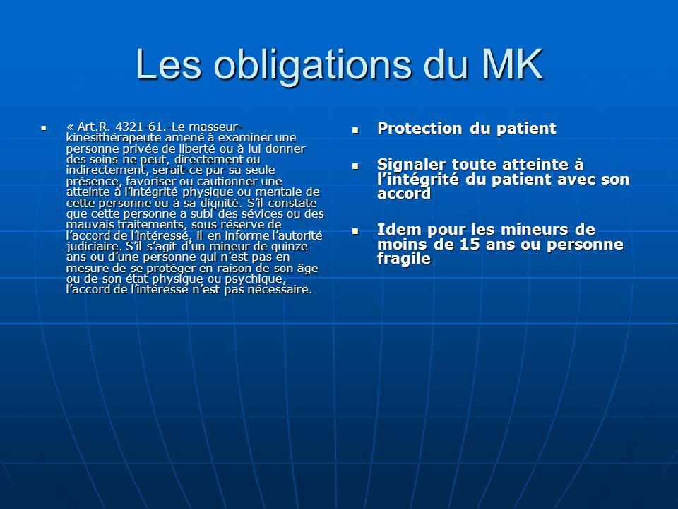 Les obligations du MK Protection du patient