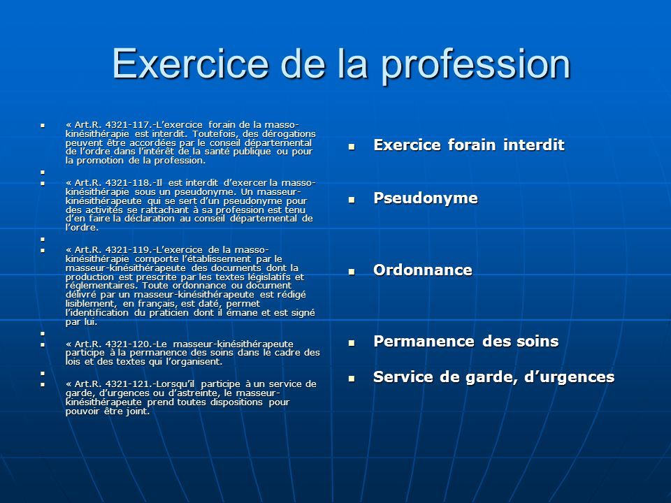 Exercice de la profession