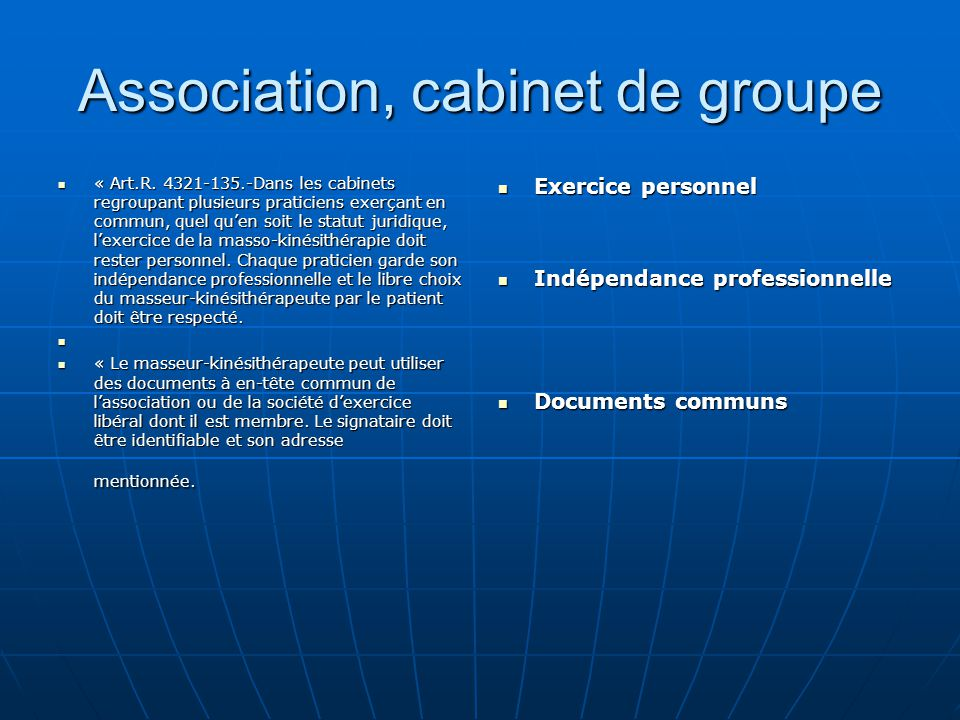 Association, cabinet de groupe
