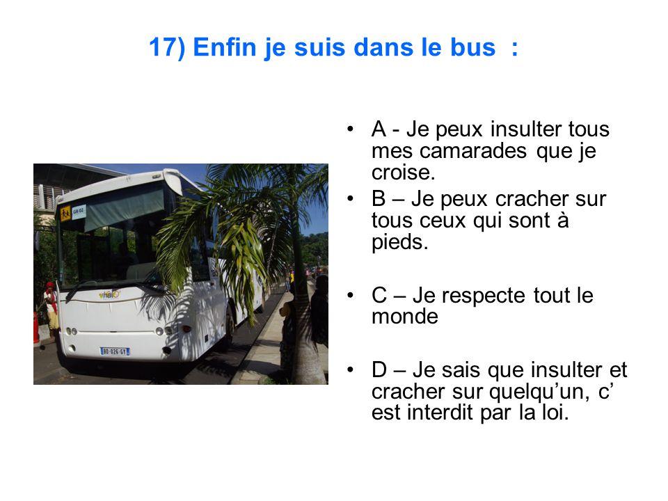 17) Enfin je suis dans le bus :