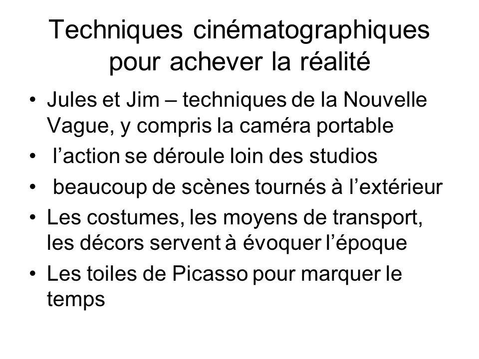 Techniques cinématographiques pour achever la réalité