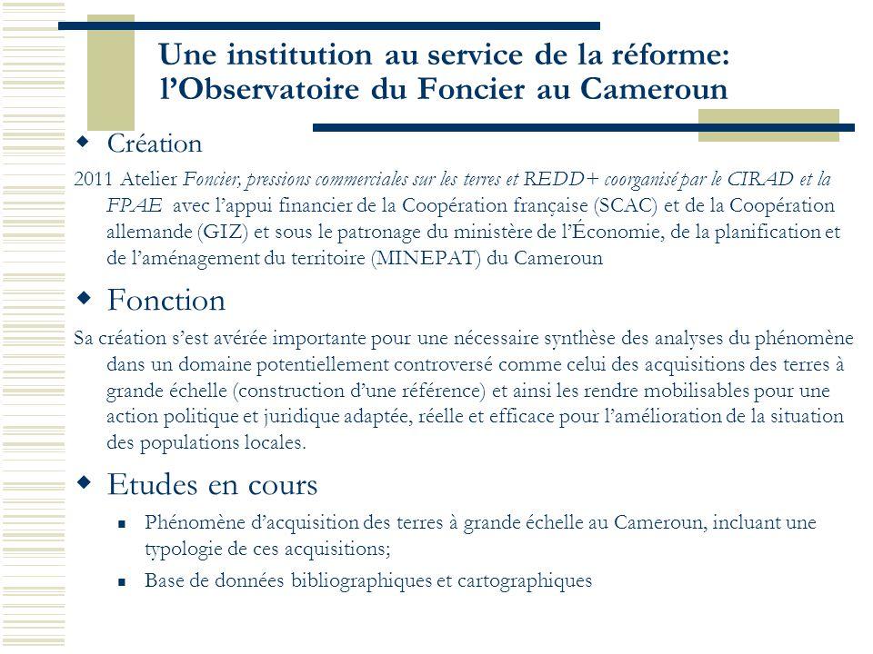 Une institution au service de la réforme: l'Observatoire du Foncier au Cameroun
