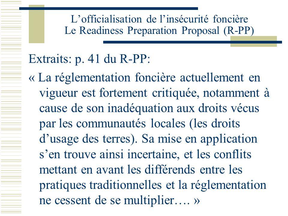 L'officialisation de l'insécurité foncière Le Readiness Preparation Proposal (R-PP)