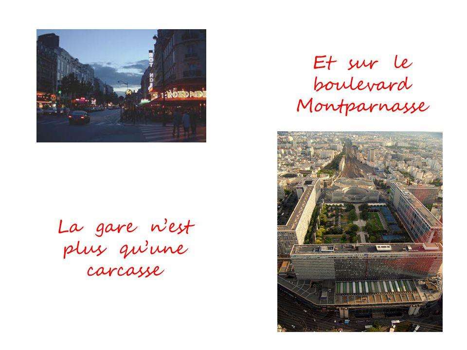 Et sur le boulevard Montparnasse