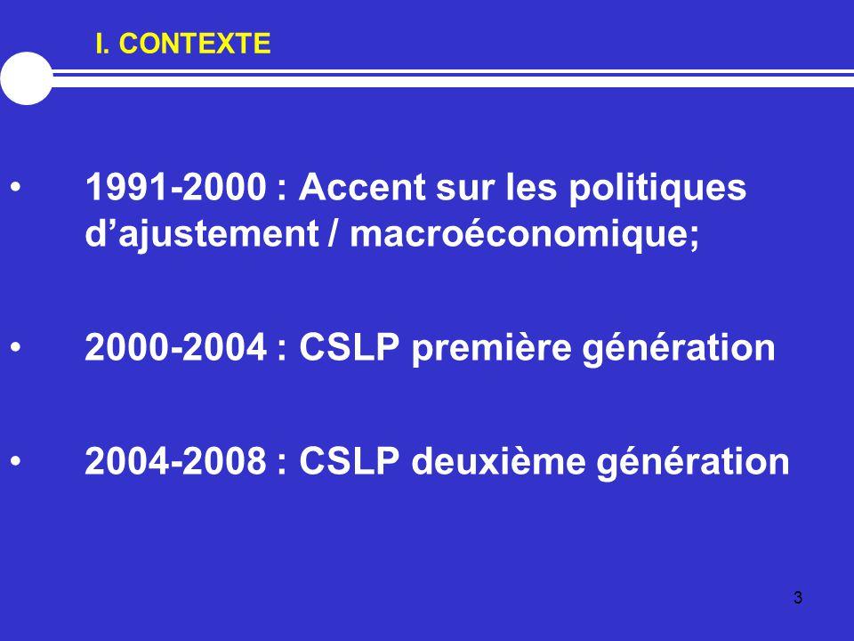 1991-2000 : Accent sur les politiques d'ajustement / macroéconomique;