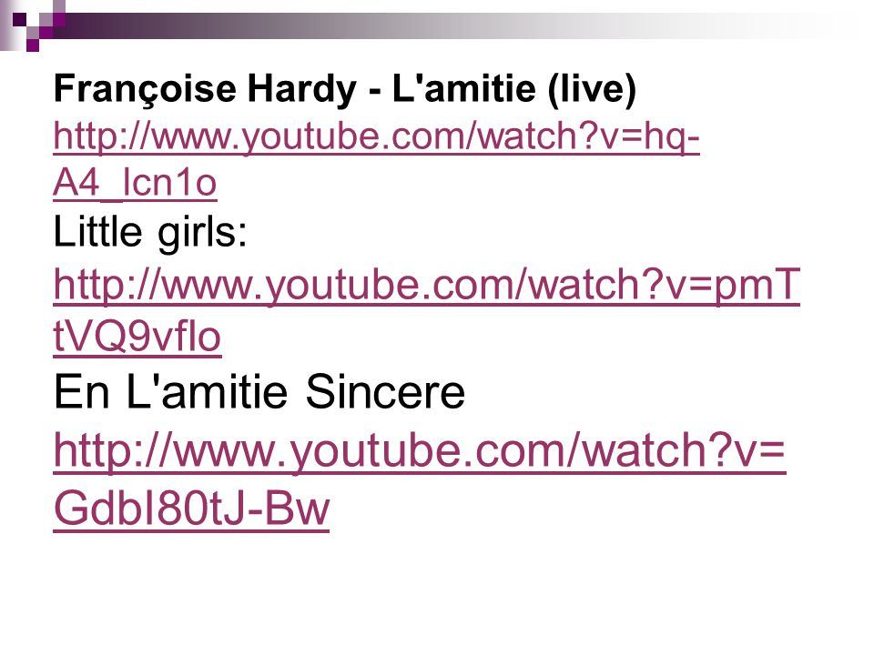 Françoise Hardy - L amitie (live) http://www. youtube. com/watch