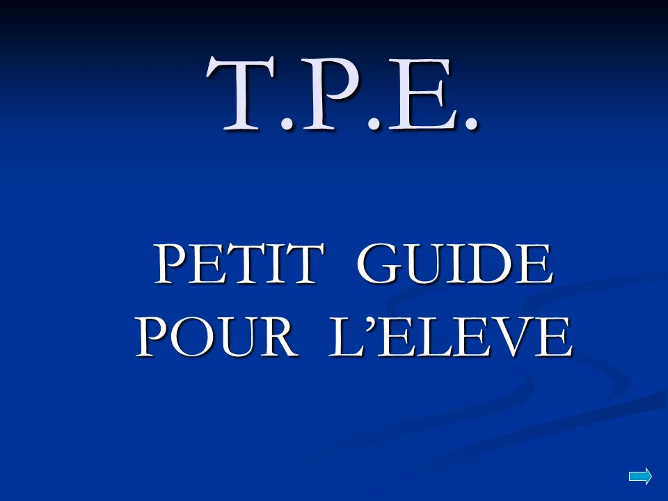 PETIT GUIDE POUR L'ELEVE