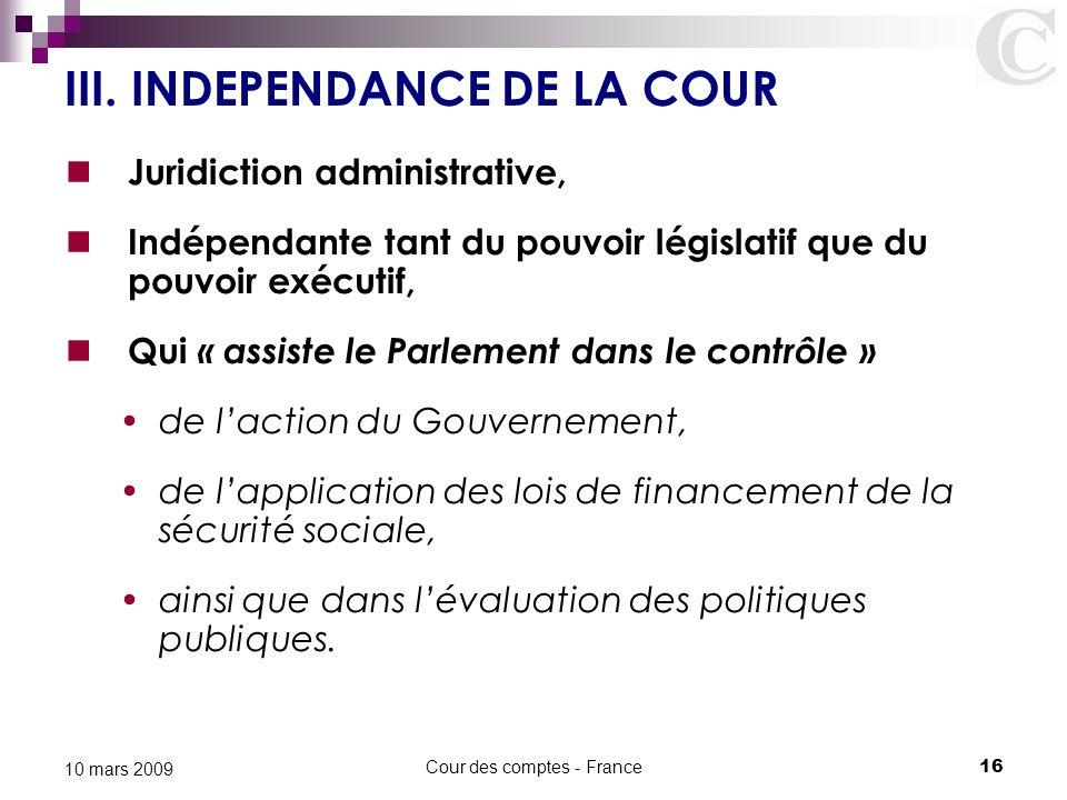 III. INDEPENDANCE DE LA COUR