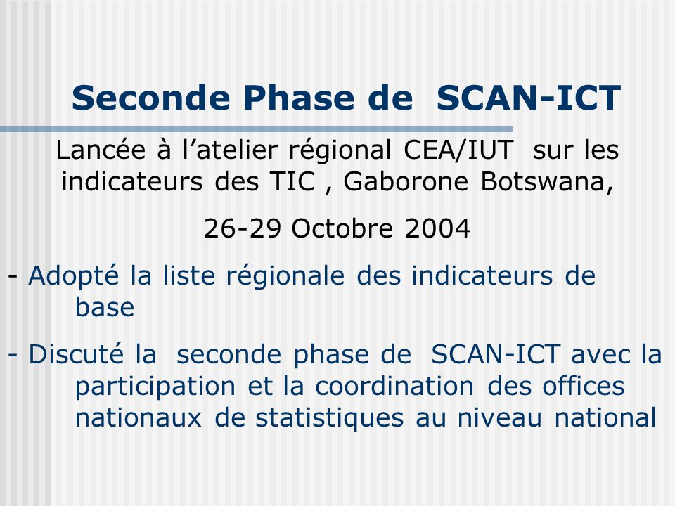 Seconde Phase de SCAN-ICT