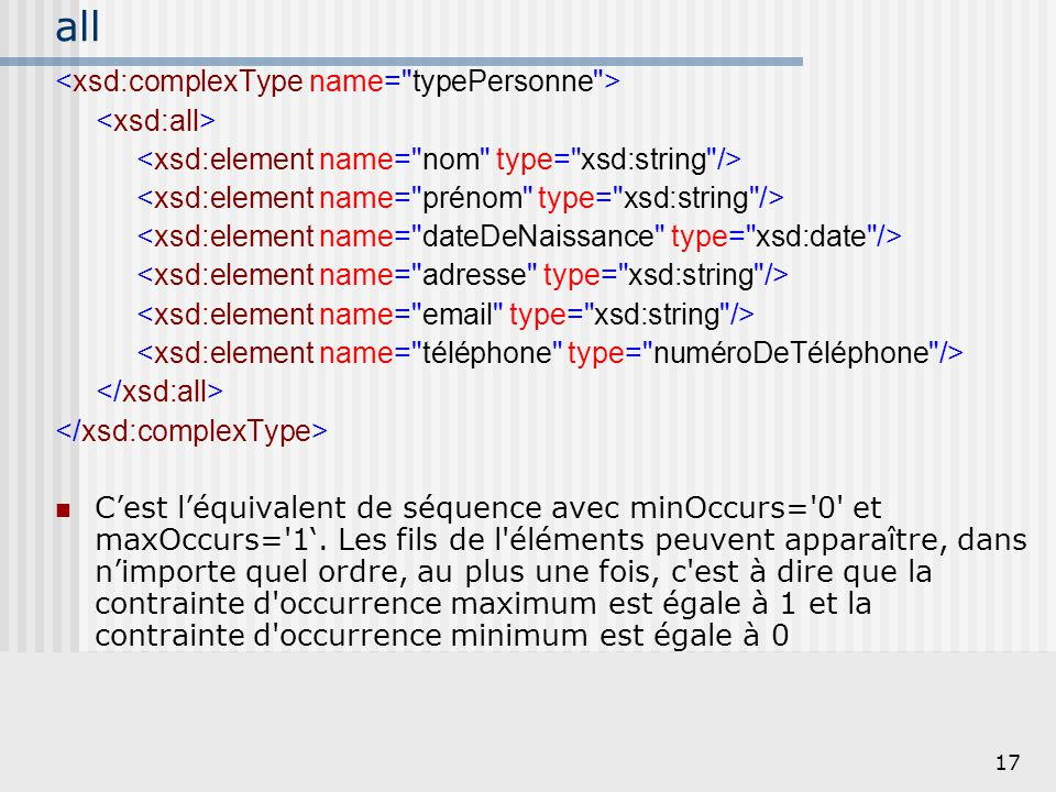 all <xsd:complexType name= typePersonne > <xsd:all>