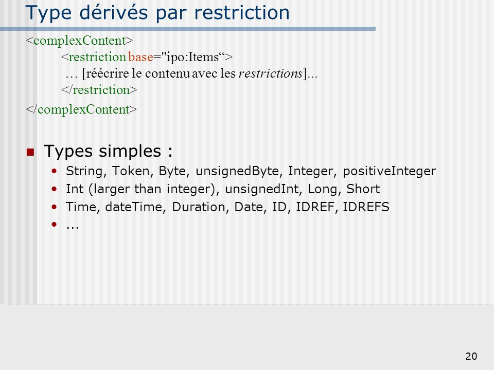 Type dérivés par restriction