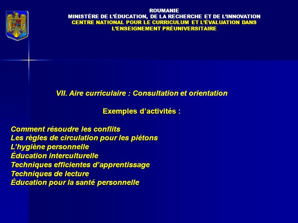 VII. Aire curriculaire : Consultation et orientation
