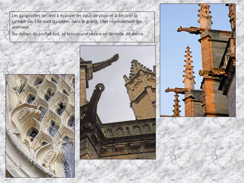Les gargouilles servent à évacuer les eaux de pluie et à décorer la cathédrale. Elle sont sculptées dans le granit. Elles représentent des animaux.