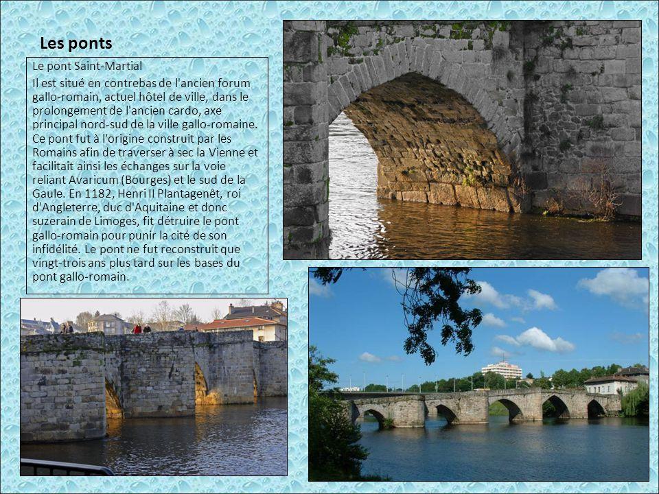 Les ponts Le pont Saint-Martial