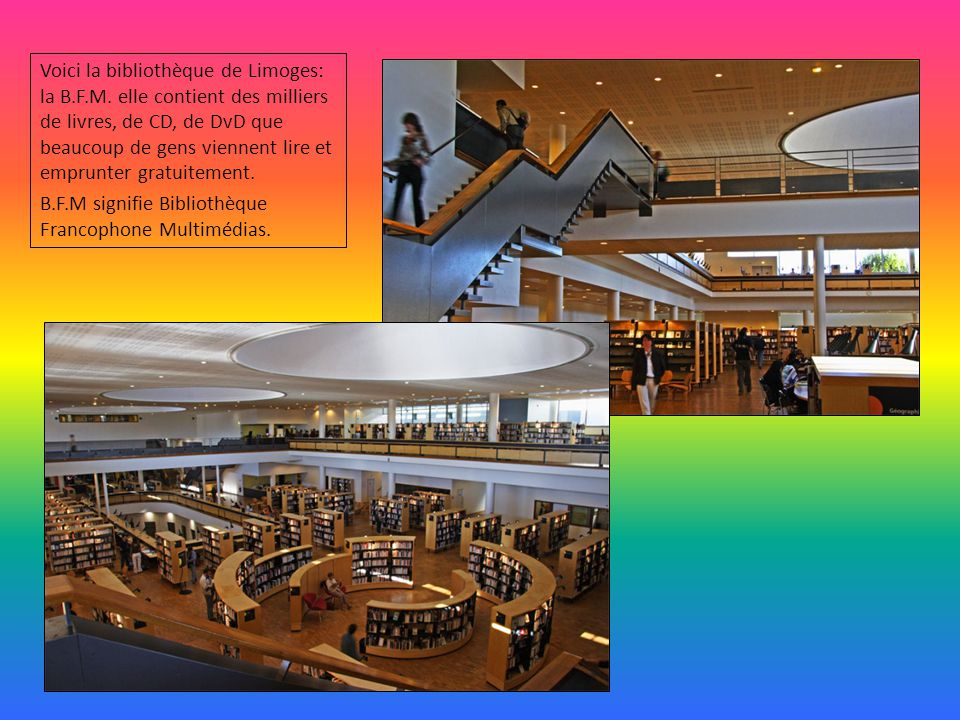 Voici la bibliothèque de Limoges: la B. F. M