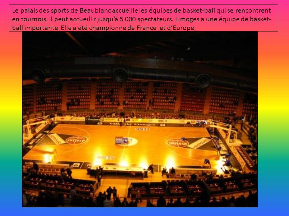 Le palais des sports de Beaublanc accueille les équipes de basket-ball qui se rencontrent en tournois.