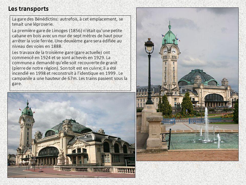 Les transports La gare des Bénédictins: autrefois, à cet emplacement, se tenait une léproserie.