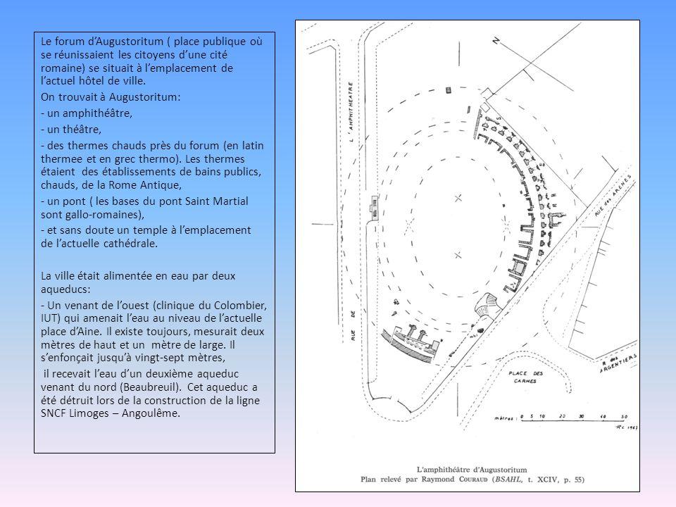 Le forum d'Augustoritum ( place publique où se réunissaient les citoyens d'une cité romaine) se situait à l'emplacement de l'actuel hôtel de ville.