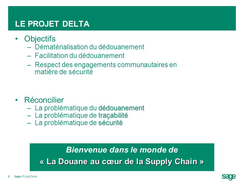 Bienvenue dans le monde de « La Douane au cœur de la Supply Chain »
