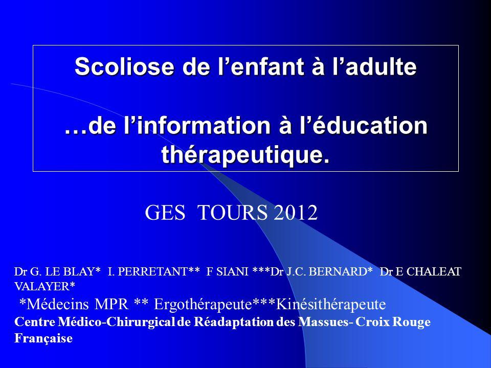 Scoliose de l'enfant à l'adulte …de l'information à l'éducation thérapeutique.