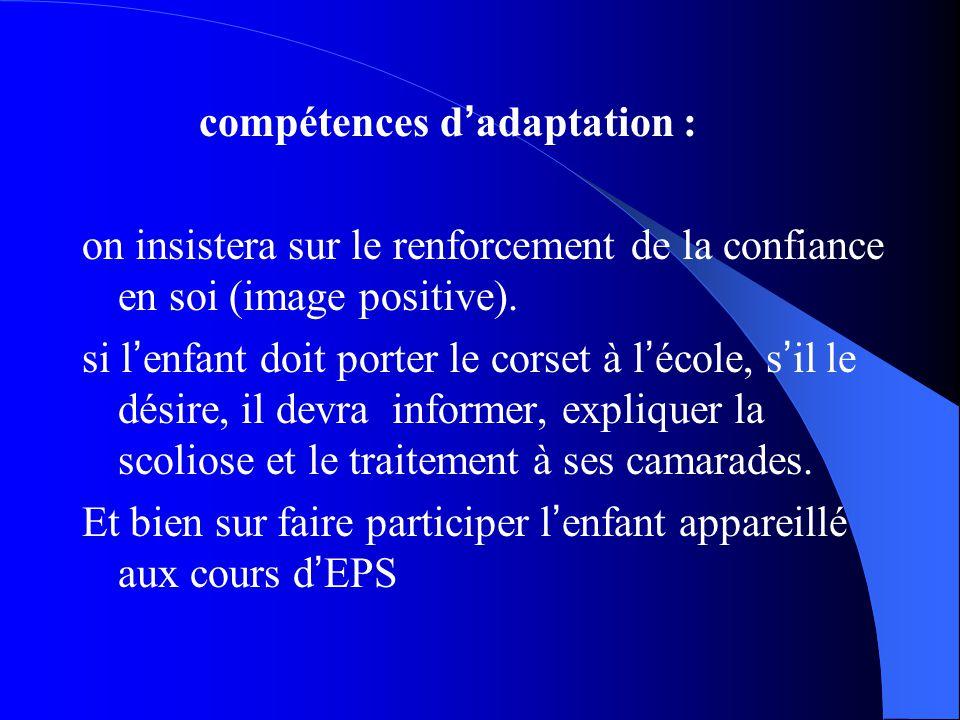 compétences d'adaptation :