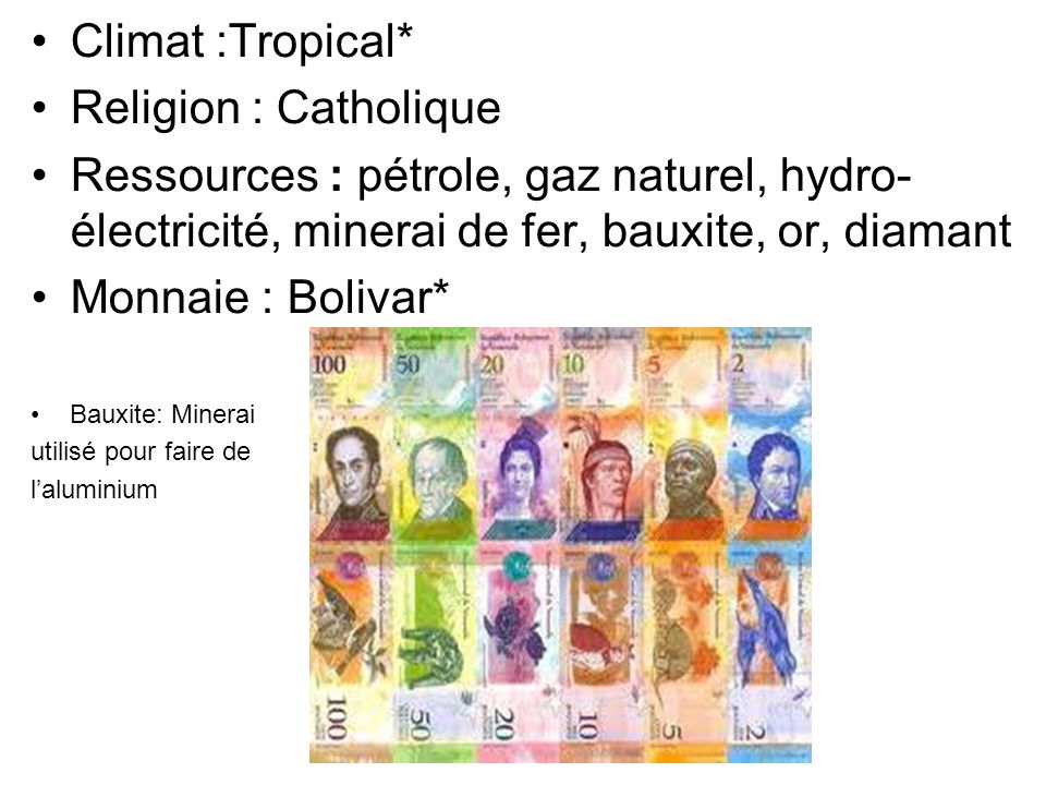 Climat :Tropical* Religion : Catholique