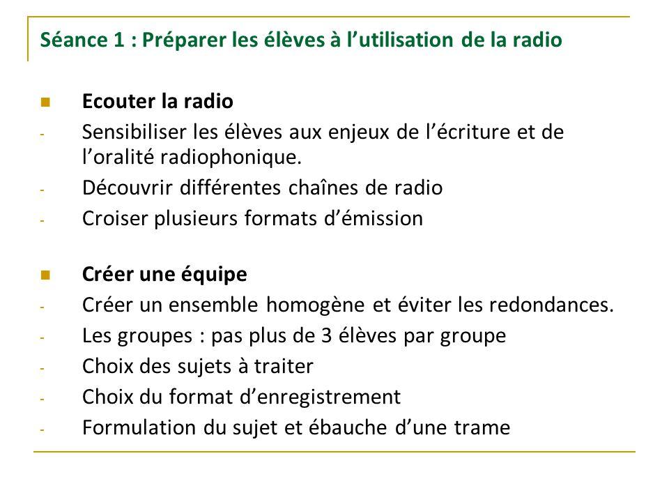 Séance 1 : Préparer les élèves à l'utilisation de la radio